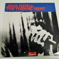 Discos de vinilo: JOHN MAYALL ‎– THE TURNING POINT. Lote 228489065