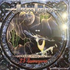 Discos de vinilo: MEDINA AZAHARA DONDE ESTA LA LUZ LP NUEVO 25 ANIVERSARIO. Lote 228506560