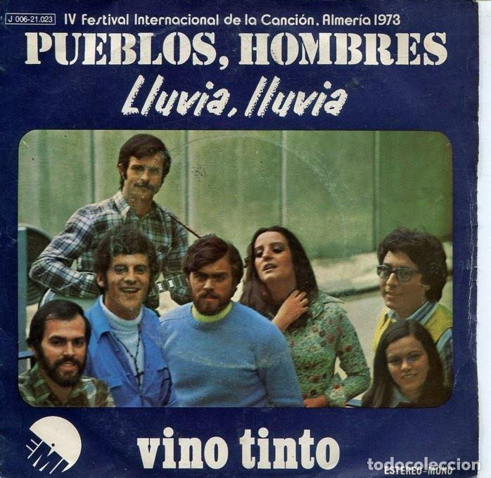 VINO TINTO / PUEBLOS, H9MBRES (FESTIVAL DE ALMERIA 1973) / LLUVIA, LLUVIA (SINGLE 1973) (Música - Discos - Singles Vinilo - Otros Festivales de la Canción)
