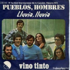 Discos de vinil: VINO TINTO / PUEBLOS, H9MBRES (FESTIVAL DE ALMERIA 1973) / LLUVIA, LLUVIA (SINGLE 1973). Lote 228535395