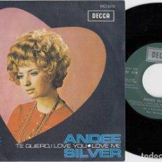 Discos de vinilo: ANDEE SILVER - TE QUIERO I LOVE YOU - SINGLE ESPAÑOL DE VINILO. Lote 228551900