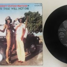 "Discos de vinilo: 1220- JOHNNY GUITAR WATSON LOVE THAT WILL NOT DIE - VIN 7"" POR VG DIS NM PROMO. Lote 228592540"