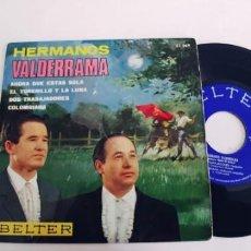 Discos de vinilo: HERMANOS VALDERRAMA-EP AHORA QUE ESTAS SOLA +3. Lote 228594965