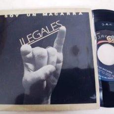 Discos de vinilo: ILEGALES-SINGLE SOY UN MACARRA. Lote 228595785