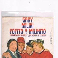 Discos de vinilo: DISCO VINILO SINGLE PAYASOS DE LA TELE GABY MILIKI FOFITO Y MILIKITO POROMPOMPON MANUELA 1977. Lote 228646230