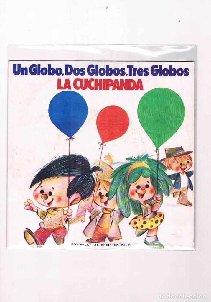 DISCO VINILO SINGLE UN GLOBO DOS GLOBOS TRES GLOBOS LA CUCHIPANDA 1975 (Música - Discos - Singles Vinilo - Música Infantil)