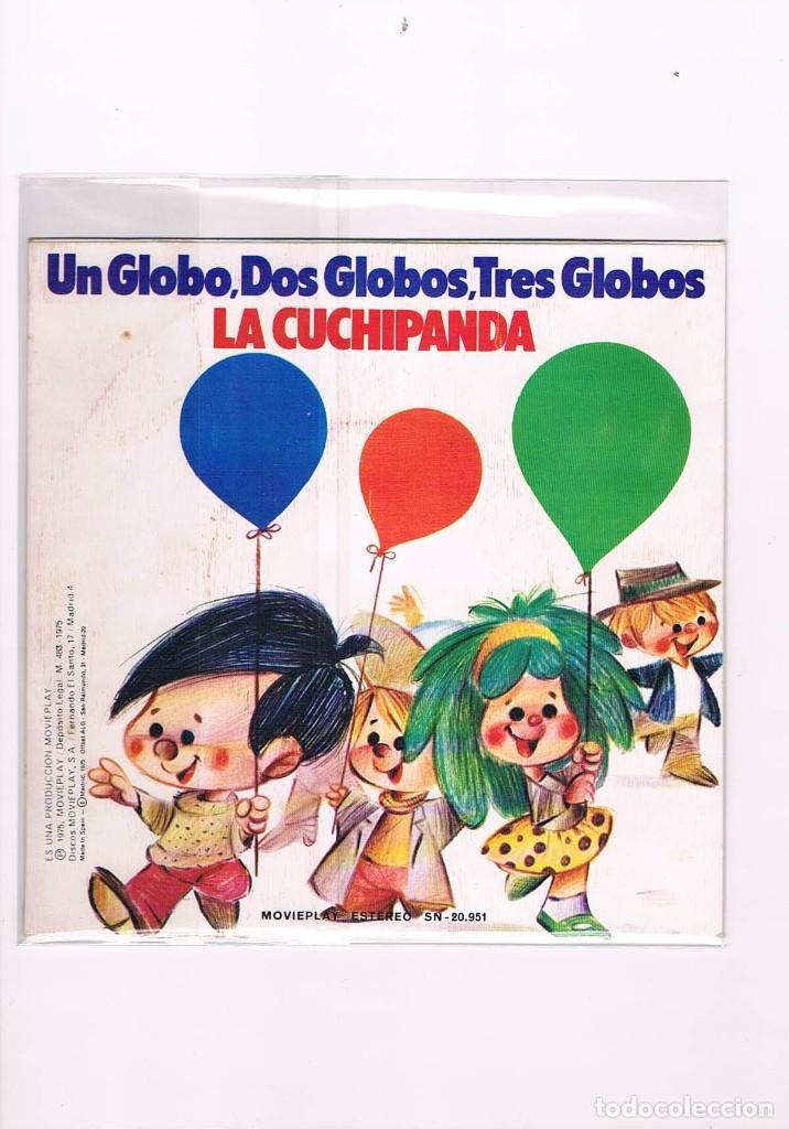 Discos de vinilo: DISCO VINILO SINGLE UN GLOBO DOS GLOBOS TRES GLOBOS LA CUCHIPANDA 1975 - Foto 2 - 228647480