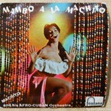 Discos de vinilo: MAMBO A LA MACHITO AND HIS AFRO-CUBAN ORCHESTRA SI SI-NO NO MADE IN GREAT BRITAIN AÑOS 60. Lote 228630780