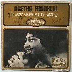 Discos de vinilo: ARETHA FRANKLIN. SEE SAW/ MY SONG. ATLANTIC, FRANCE 1969 SINGLE. Lote 228665325