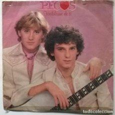 Discos de vinilo: PECOS. HABLAME DE TI/ UN PAR DE CORAZONES. CBS, SPAIN 1979 SINGLE. Lote 228665827