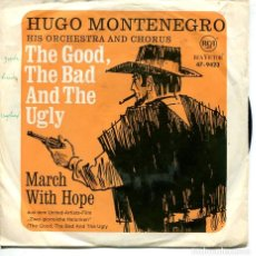 Discos de vinil: HUGO MONTENEGRO / THE GOOD, THE BAD AND THEUGLY / MARCH HOPE (SINGLE ALEMAN). Lote 228697005