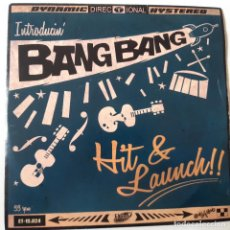 Discos de vinilo: BANG BANG- HIT & LAUNCH!! - SPAIN EP 2013- ROCKABILLY - VINILO COMO NUEVO.. Lote 228752380