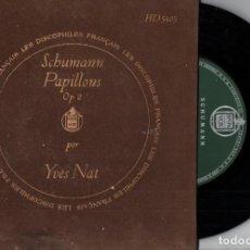 Discos de vinilo: YVES NAT : SCHUMANN - PAPILLONS (DISCOPHILES FRANÇAIS, S.F.) 33 RPM. Lote 228806900