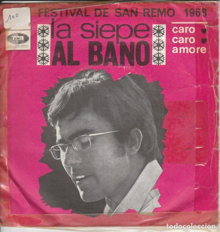 45 GIRI ALBANO LA SIEPECARO CARO AMORE FESTIVAL DE SANREMO 1968 EMI FRANCE COVER SCIUPATA CON SCOTSC (Música - Discos de Vinilo - Maxi Singles - Otros Festivales de la Canción)