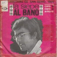 Discos de vinilo: 45 GIRI ALBANO LA SIEPECARO CARO AMORE FESTIVAL DE SANREMO 1968 EMI FRANCE COVER SCIUPATA CON SCOTSC. Lote 228877937
