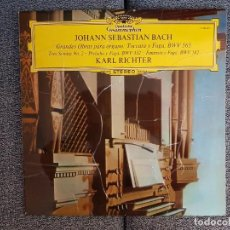 Discos de vinilo: JOHANN SEBASTIAN BACH - GRANDES OBRAS PARA ORGANO. TOCCATA Y FUGA, BWV 565. DIR. KARL RICHTER. Lote 228957875