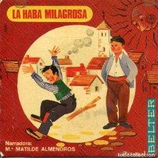 Discos de vinil: LA HABA MILAGROSA (Mª MATILDE ALMENDROS) EP 1969. Lote 229001530
