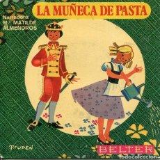 Discos de vinil: LA MUÑECA DE PASTA (Mª MATILDE ALMENDROS) EP 1969. Lote 229001600