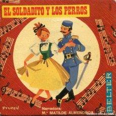 Discos de vinil: EL SOLDADITO Y LOS PERROS (Mª MATILDE ALMENDROS) EP 1969. Lote 229001670