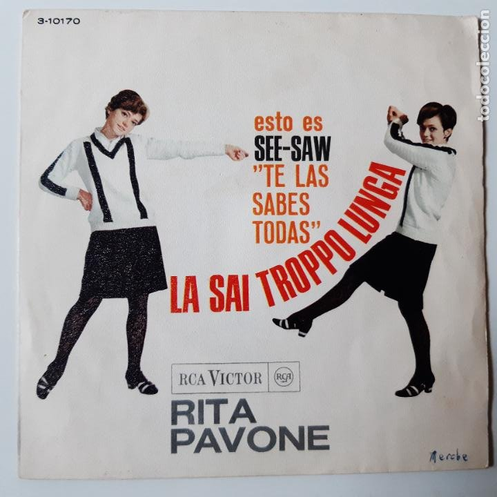 RITA PAVONE - LA SAI TROPPO LUNGA- SPAIN SINGLE 1966. (Música - Discos - Singles Vinilo - Canción Francesa e Italiana)