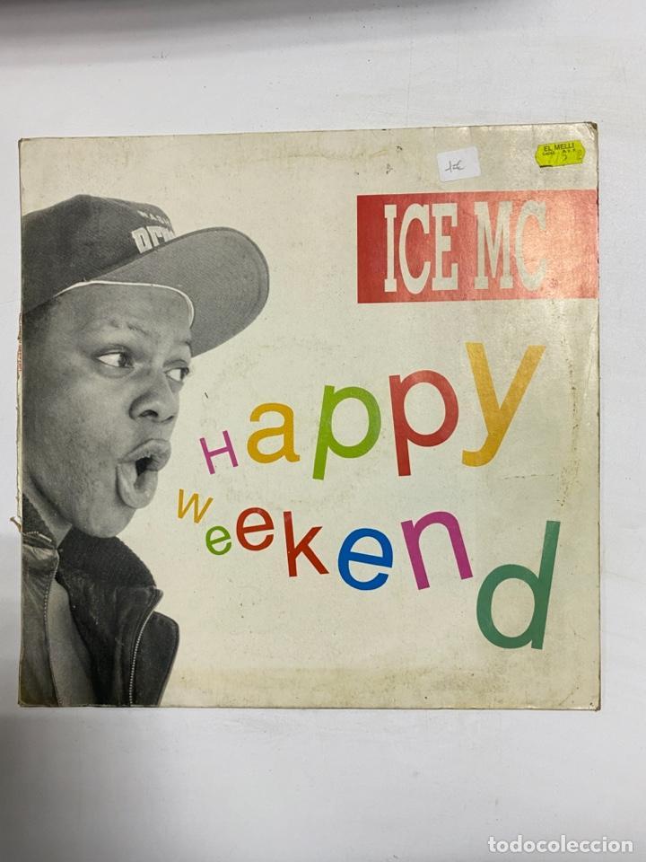 ICE MC. HAPPY WEEKEND. POLYDOR. (Música - Discos de Vinilo - Maxi Singles - Rap / Hip Hop)