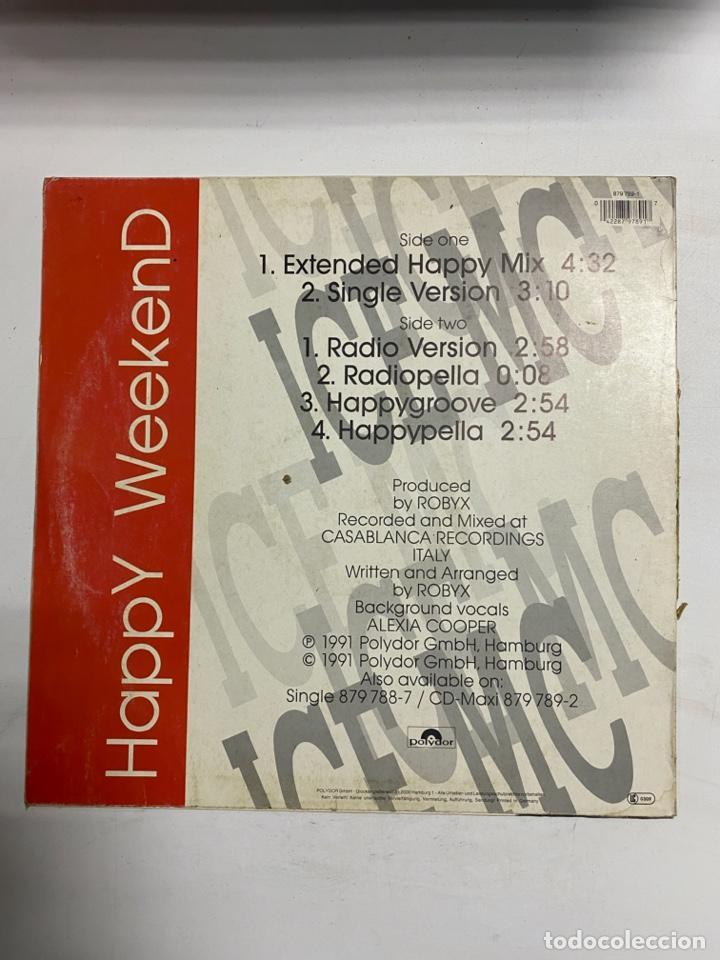 Discos de vinilo: ICE MC. HAPPY WEEKEND. POLYDOR. - Foto 2 - 229194420