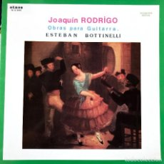 Discos de vinilo: JOAQUIN RODRIGO OBRAS PARA GUITARRA ESTEBAN BOTTINELLI. Lote 229197265