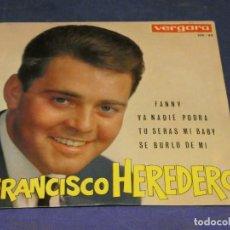 Discos de vinilo: EXPROBS1 DISCO 7 PULGADAS ESTADO VINILO MUY BUENO FRANCISCO HEREDERO FANNY. Lote 229214875