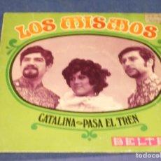 Disques de vinyle: EXPROBS1 DISCO 7 PULGADAS ESTADO VINILO BUENO LOS MISMOS CATALINA. Lote 229215070