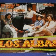 Discos de vinilo: EXPROBS1 DISCO 7 PULGADAS ESTADO VINILO BUENO LOS ALBAS HISTORIA DE UN AMOR. Lote 229229145