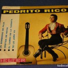 Discos de vinilo: EXPROBS1 DISCO 7 PULGADAS ESTADO VINILO ACEPTABLE PEDRITO RICO UN SOMBRERO DE PAJA. Lote 229232450