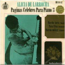 Discos de vinilo: ALICIA DE LARROCHA - PÁGINAS CÉLEBRES PARA PIANO VOL. III - EP SPAIN 1963 - HISPAVOX HH-16-147. Lote 229252655