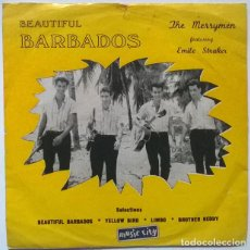 Discos de vinilo: THE MERRYMEN FEATURING EMILE STRAKER: BEAUTIFUL BARBADOS. YELLOW BIRD/ BRITGHER NEDDY/ LIMBO JAMAICA. Lote 229260080