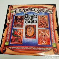 Discos de vinilo: LA POLLA RECORDS – DONDE SE HABLA. Lote 229317445