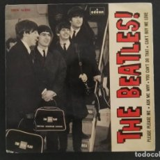 Discos de vinilo: EP THE BEATLES / PLEASE PLESE ME/ASK ME WHY/YOU CAN'T DO THAT/CANT BUY ME LOVE DSOE 16.590 SPAIN. Lote 229337800