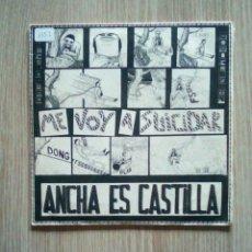 """Discos de vinilo: ANCHA ES CASTILLA – ME VOY A SUICIDAR, OIHUKA – OS-160-B, VINYL, 7"""", 1987. EUSKAL HERRIA. Lote 229341915"""