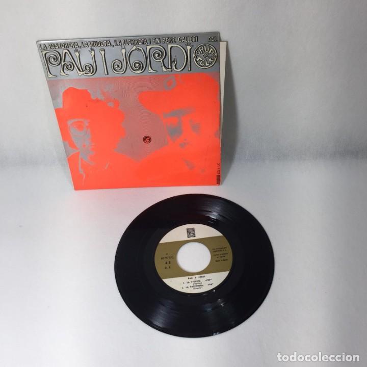 SINGLE PAU I JORDI -- LA PASTORETA, LA VIUDETA, LA LLEBRETA I EN PERE GALLERI -- VG++ (Música - Discos - Singles Vinilo - Grupos Españoles 50 y 60)