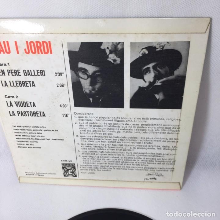 Discos de vinilo: SINGLE PAU I JORDI -- LA PASTORETA, LA VIUDETA, LA LLEBRETA I EN PERE GALLERI -- VG++ - Foto 3 - 229368795