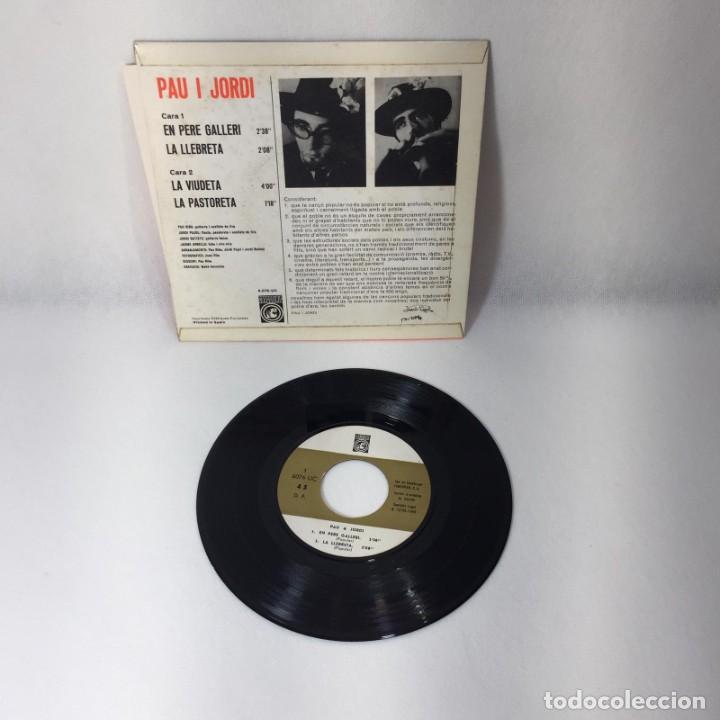 Discos de vinilo: SINGLE PAU I JORDI -- LA PASTORETA, LA VIUDETA, LA LLEBRETA I EN PERE GALLERI -- VG++ - Foto 4 - 229368795