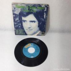 Discos de vinilo: SINGLE DANNY DANIEL -- VUELVE A CASA AMOR -- 5 MILLAS AL SUR -- BARCELONA 1973 -- VG+. Lote 229383310