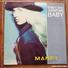 Dischi in vinile: MANDY - DON´T YOU WANT ME BABY (MX) 1989. Lote 229395295