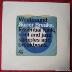 Discos de vinilo: VARIOS - WESTBOUND SUPER BREAKS. ESSENTIAL FUNK, SOUL AND JAZZ SAMPLES... 2XLP VINILO. NUEVO.. Lote 229405915
