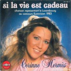 Discos de vinilo: SENCILLO SUIZO DE CORINNE HERMÈS AÑO 1983. Lote 229409035