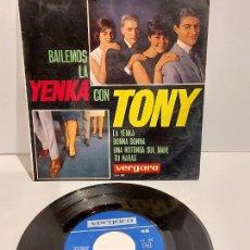 Discos de vinilo: BAILEMOS LA YENKA CON TONY / EP - VERGARA-1965 / MBC. ***/***. Lote 229411630