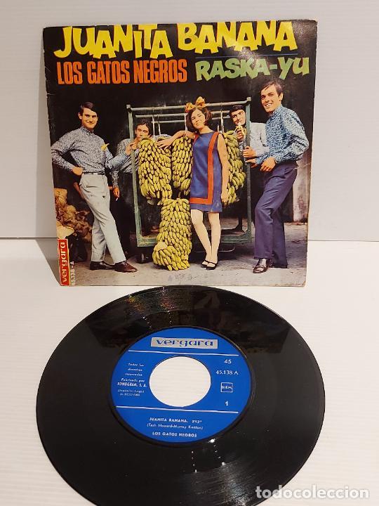 LOS GATOS NEGROS / JUANITA BANANA / SINGLE - VERGARA-1966 / MBC. ***/*** (Música - Discos - Singles Vinilo - Grupos Españoles 50 y 60)