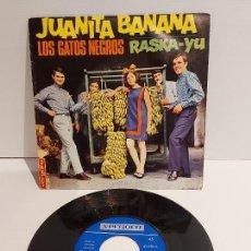 Discos de vinilo: LOS GATOS NEGROS / JUANITA BANANA / SINGLE - VERGARA-1966 / MBC. ***/***. Lote 229413840