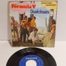 Discos de vinilo: FORMULA V / CENICIENTA / SINGLE - PHILIPS-1969 / MBC. ***/***. Lote 229419250