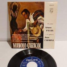 Discos de vinilo: MANOLO CARACOL / CARCELERO, CARCELERO / EP - PHILIPS-1962 / MBC. ***/***. Lote 229420610