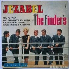 Discos de vinilo: JEZABEL & THE FINDER'S. EL GIRO/ MUCHACHOS A GIRAR/ LA VIEJA FUENTE/ ME ENCANTA EL GIRO. BELTER 1965. Lote 229447100
