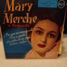 Discos de vinilo: MARY MERCHE Y ORQUESTA RCA POR QUE NO VIENES PRONTO, PASO A PASITO ,CALOR CALOR + 1 EP. Lote 229494795